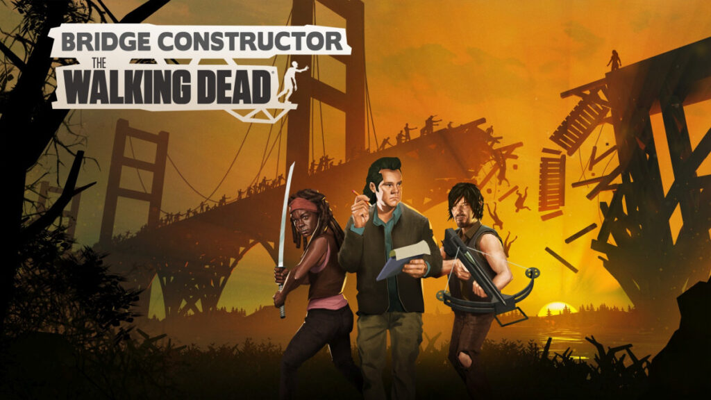 Mashing up Bridge Constructor and AMC's The Walking Dead