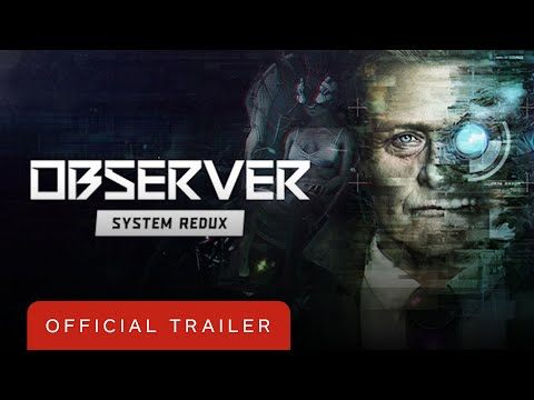 Observer: System Redux - Official PS5 DualSense Trailer